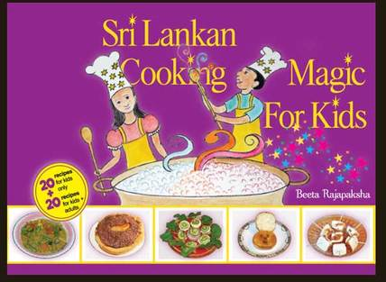 Sri Lankan Cooking Magic For Kids book cover photo